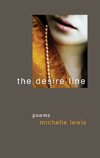 The Desire Line, Michelle Lewis